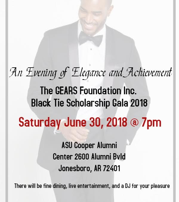 THE G.E.A.R.S. Foundation Black Tie Scholarship Gala June 30th (NEW LOCATION!)