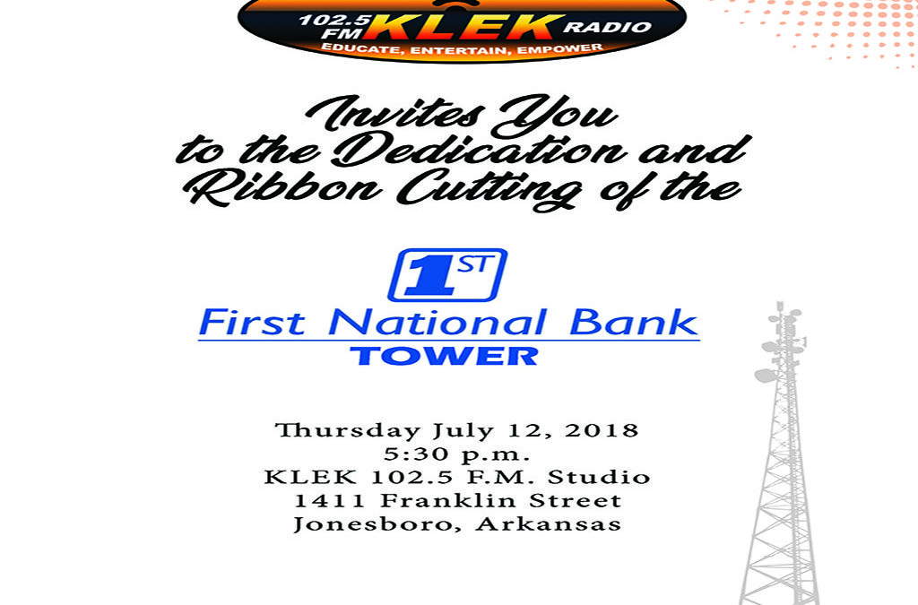 The Dedication and Ribbon Cutting of the First National Bank Tower is this Thursday July 12th