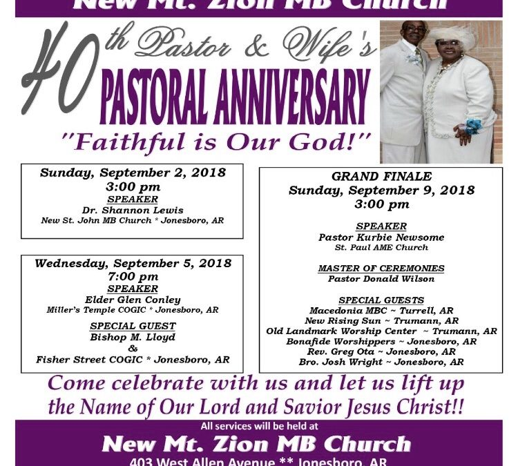 40th Pastor & Wife Pastoral Anniversary at New Mt. Zion M.B.C.