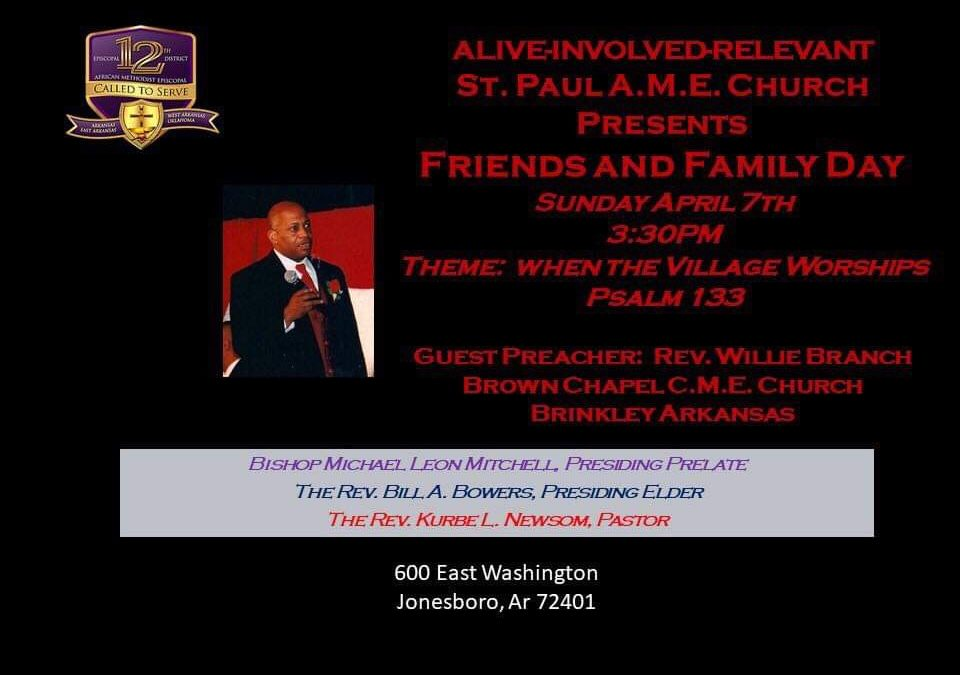 St. Paul AME Presents Friends & Family Day