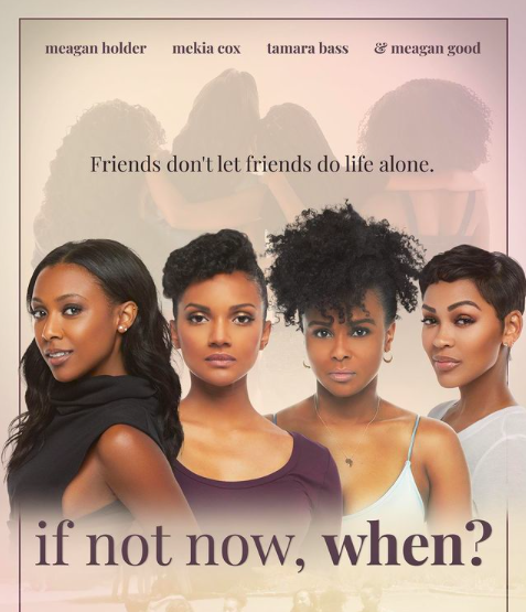 Hollywood Live Extra: Meagan Good & Tamara Bass directorial debut, If Not Now, When?