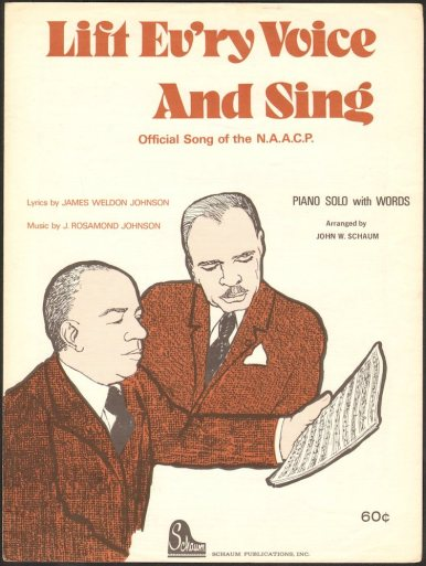 """Lift Every Voice And Sing"": James Weldon Johnson and John Rosamond Johnson's Anthem to Freedom (LISTEN)"